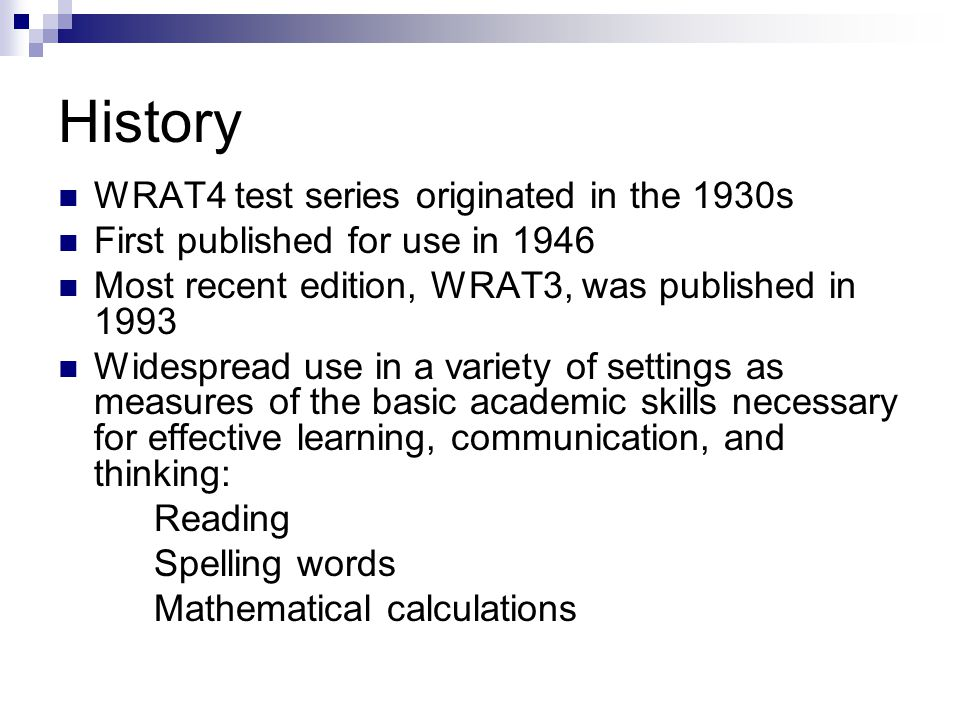 History WRAT4 test series originated in the 1930s