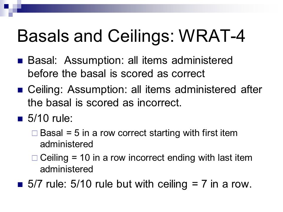 Basals and Ceilings: WRAT-4