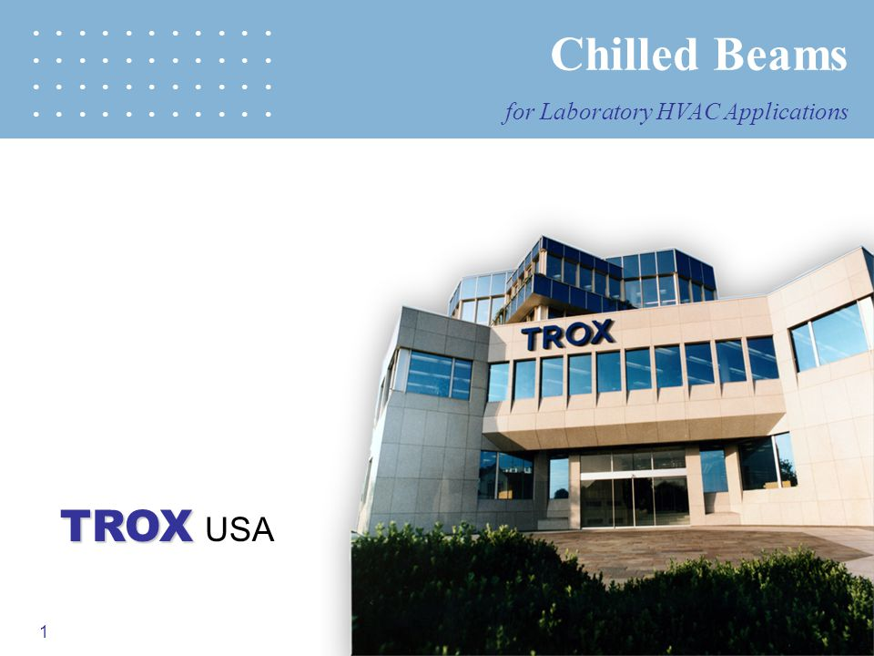 Chilled Beams TROX USA for Laboratory HVAC Applications