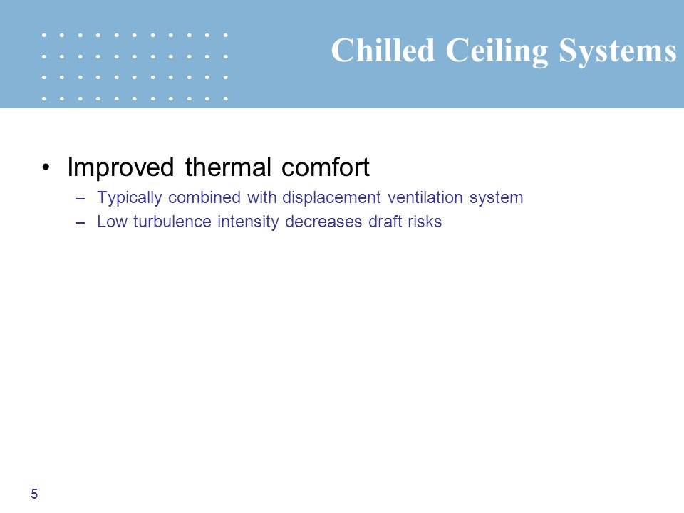 Chilled Ceiling Systems
