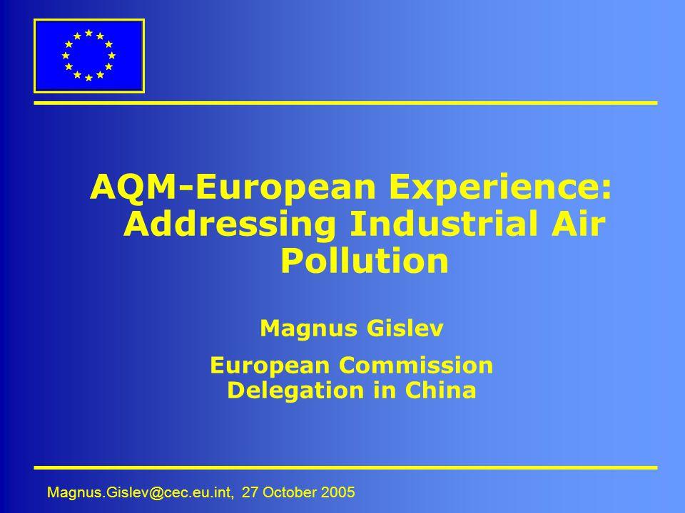 AQM-European Experience: Addressing Industrial Air Pollution