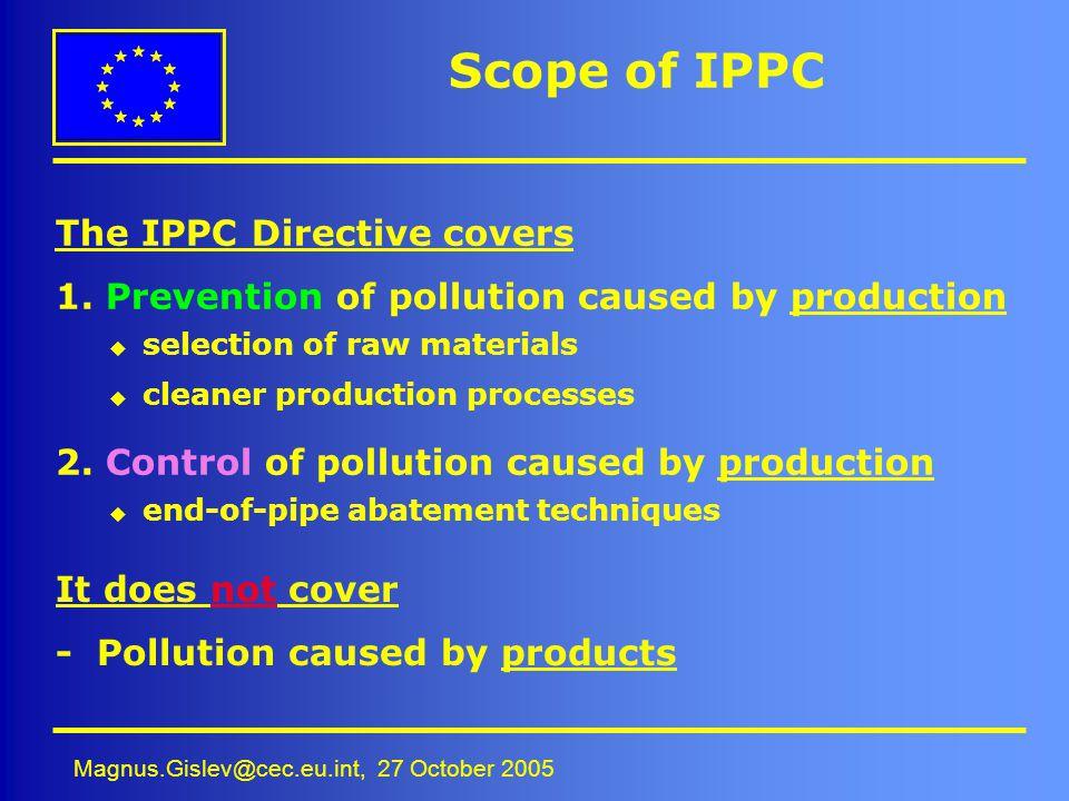 Scope of IPPC The IPPC Directive covers