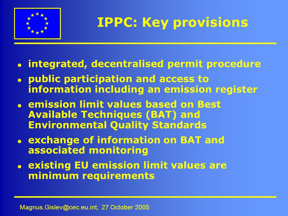 IPPC: Key provisions integrated, decentralised permit procedure