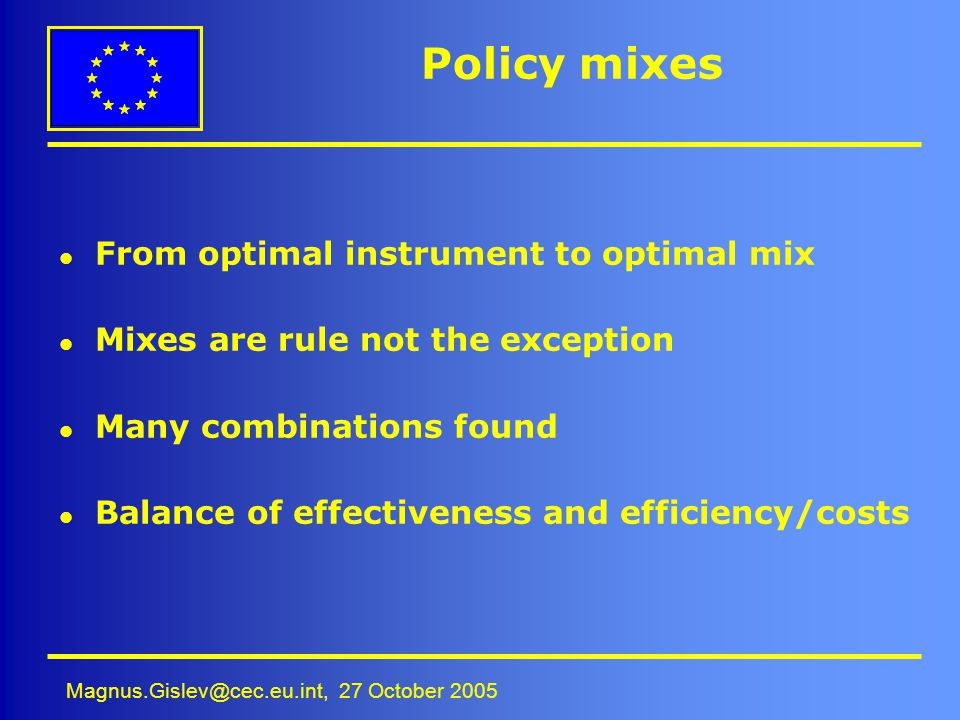 Policy mixes From optimal instrument to optimal mix