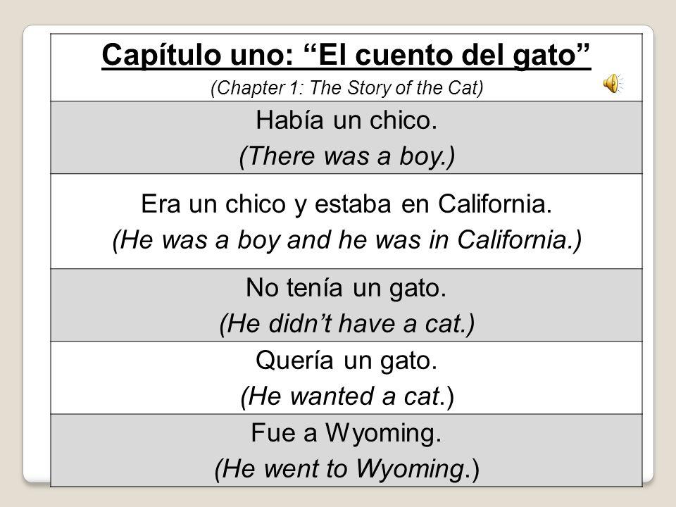 Capítulo uno: El cuento del gato