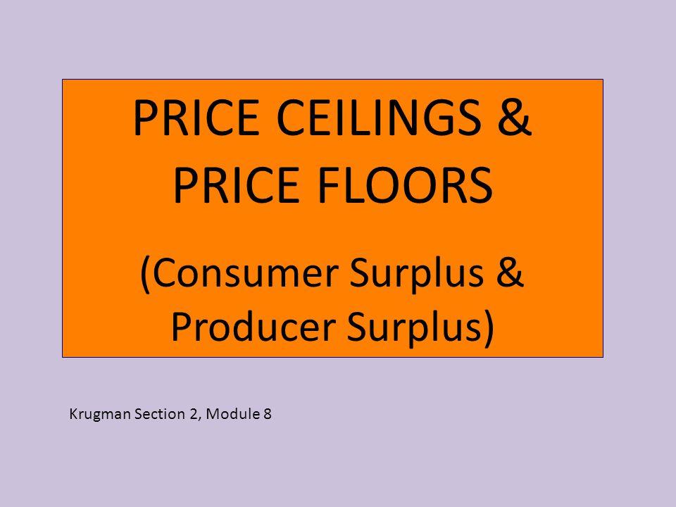 PRICE CEILINGS & PRICE FLOORS