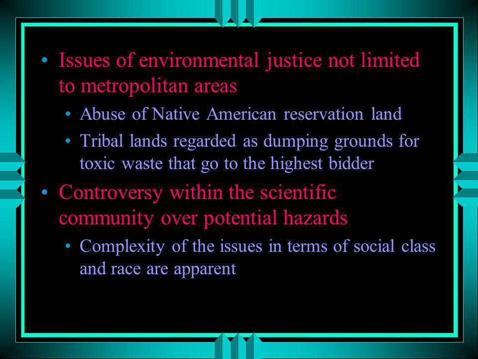 Issues of environmental justice not limited to metropolitan areas