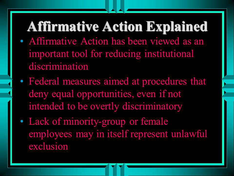 Affirmative Action Explained