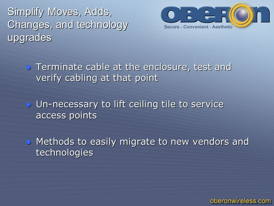 Simplify Moves, Adds, Changes, and technology upgrades