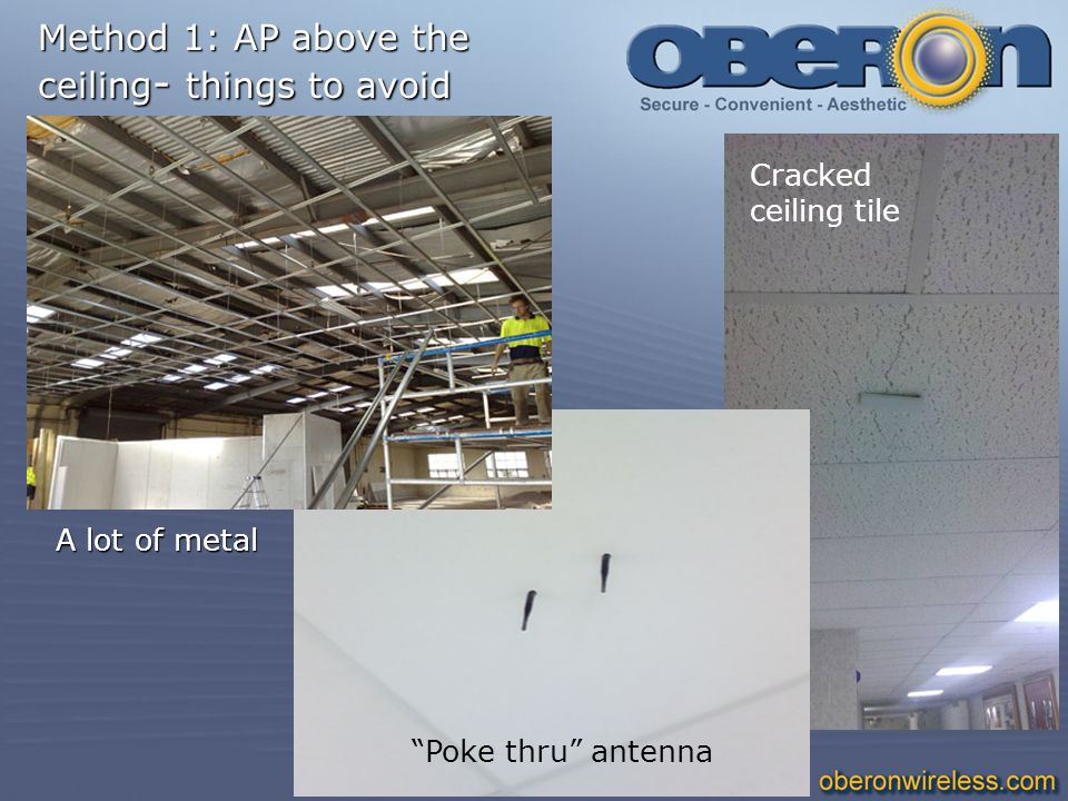 Method 1: AP above the ceiling- things to avoid