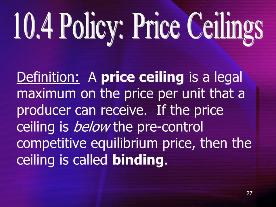 10.4 Policy: Price Ceilings