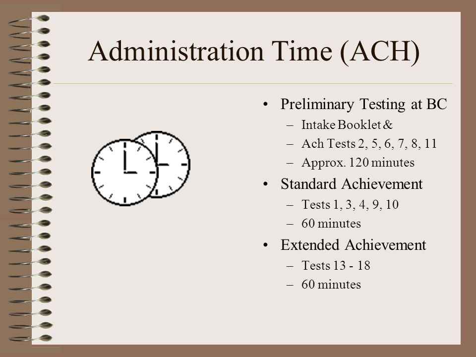 Administration Time (ACH)