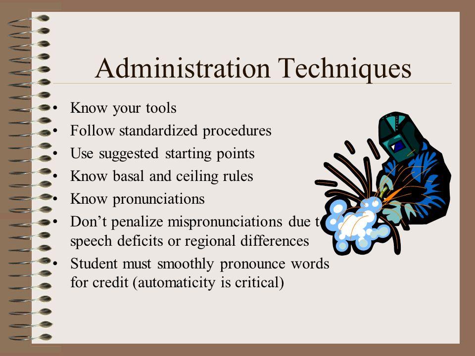 Administration Techniques