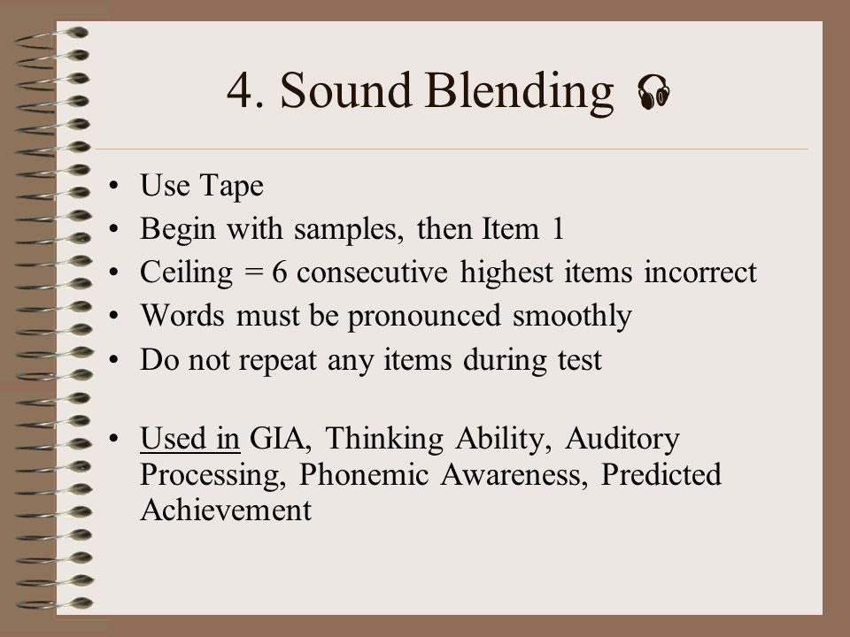 4. Sound Blending  Use Tape Begin with samples, then Item 1