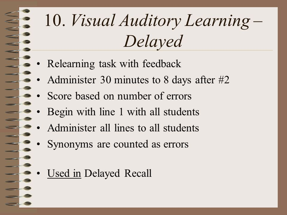 10. Visual Auditory Learning – Delayed