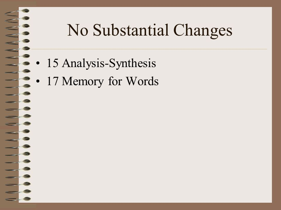 No Substantial Changes