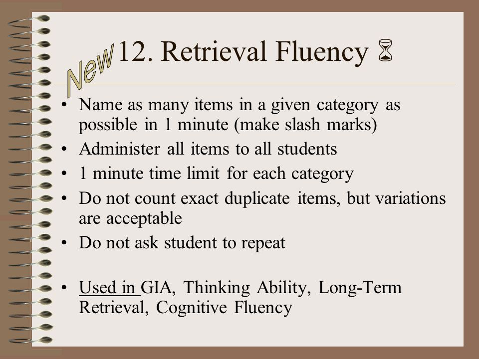 12. Retrieval Fluency  New