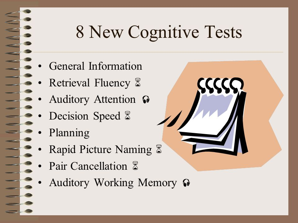 8 New Cognitive Tests General Information Retrieval Fluency 