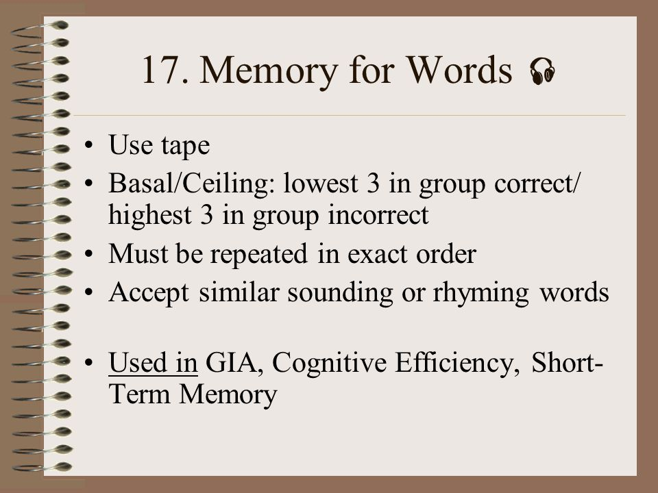 17. Memory for Words  Use tape