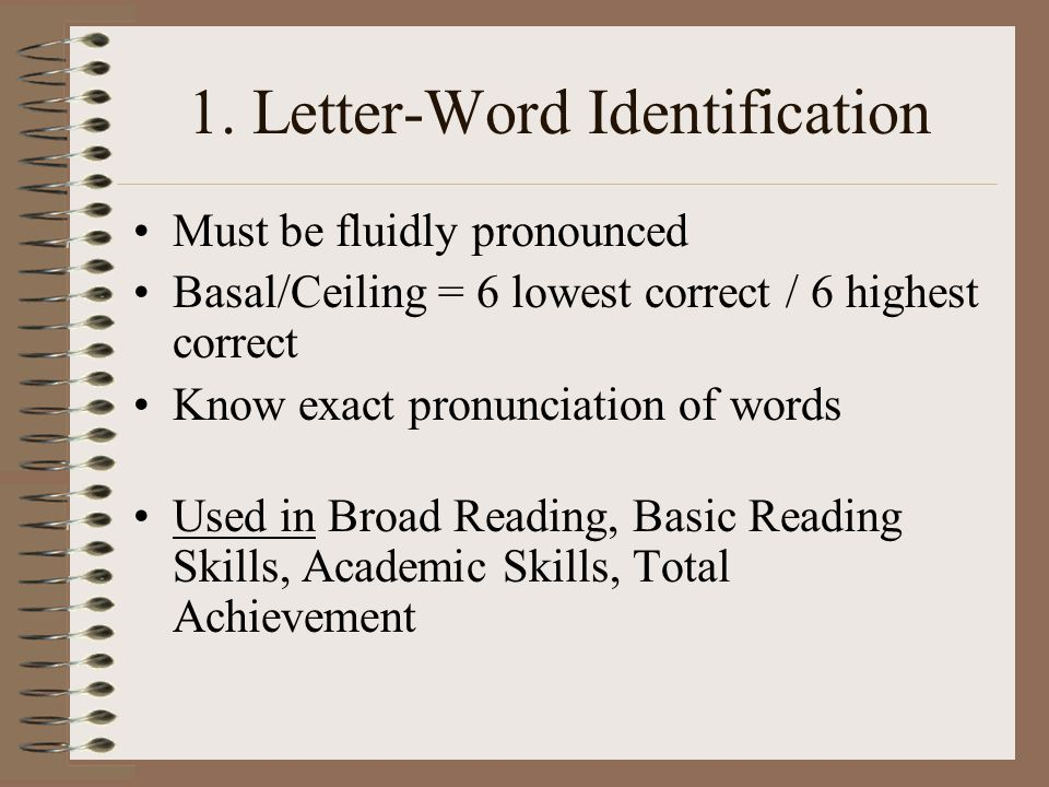 1. Letter-Word Identification