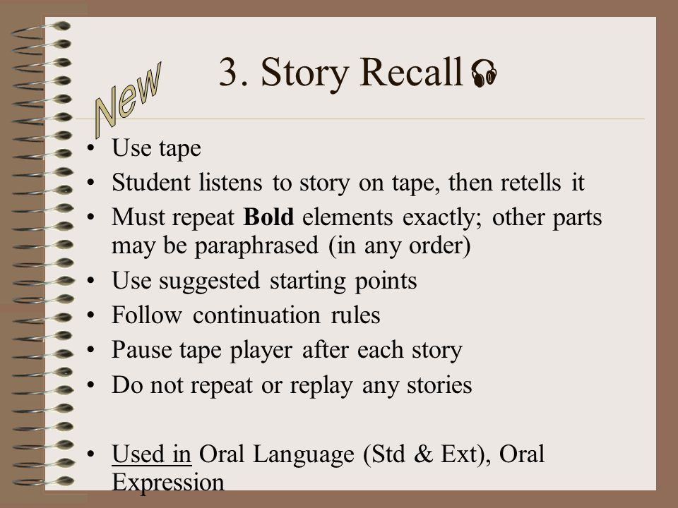 3. Story Recall New Use tape