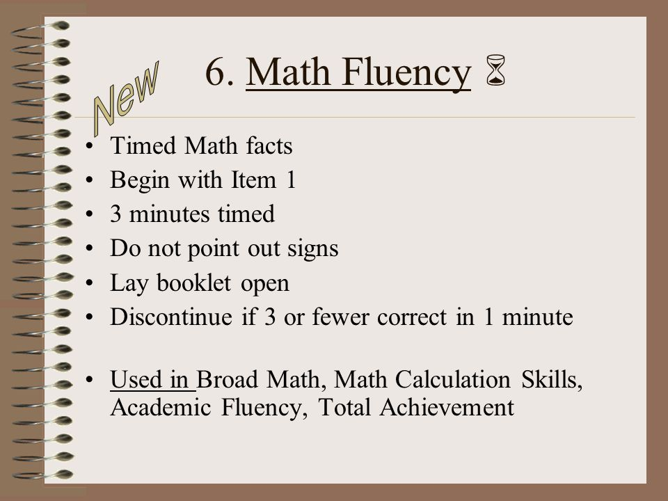 6. Math Fluency  New Timed Math facts Begin with Item 1