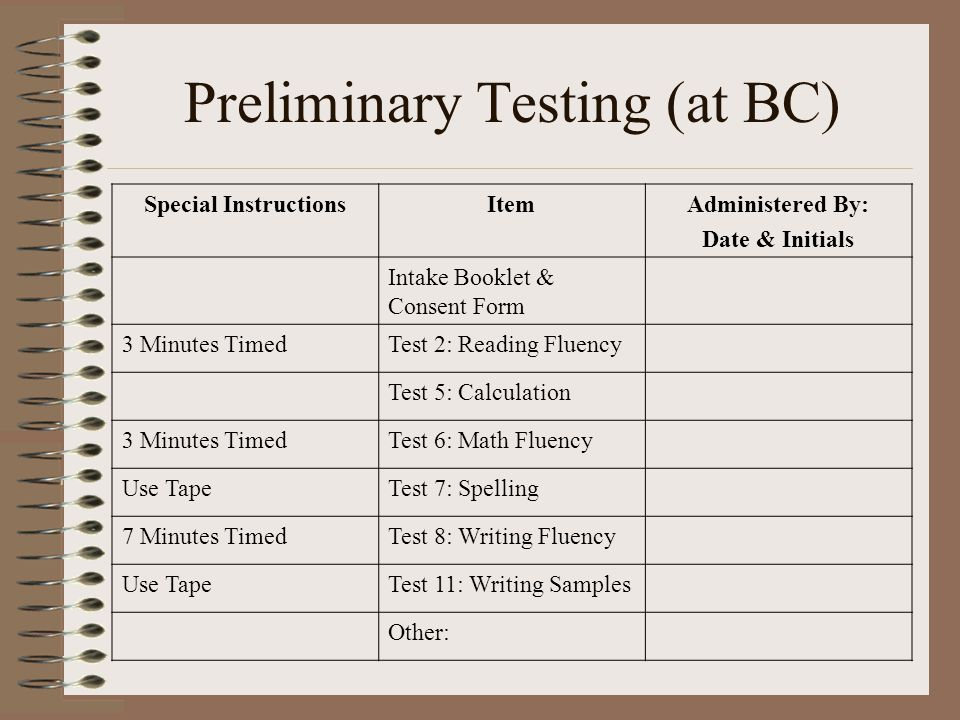 Preliminary Testing (at BC)