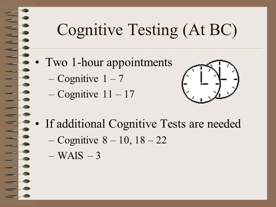 Cognitive Testing (At BC)