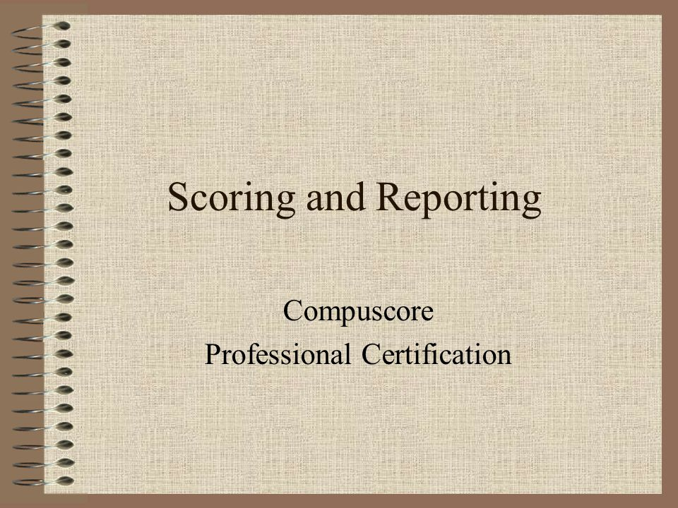 Compuscore Professional Certification