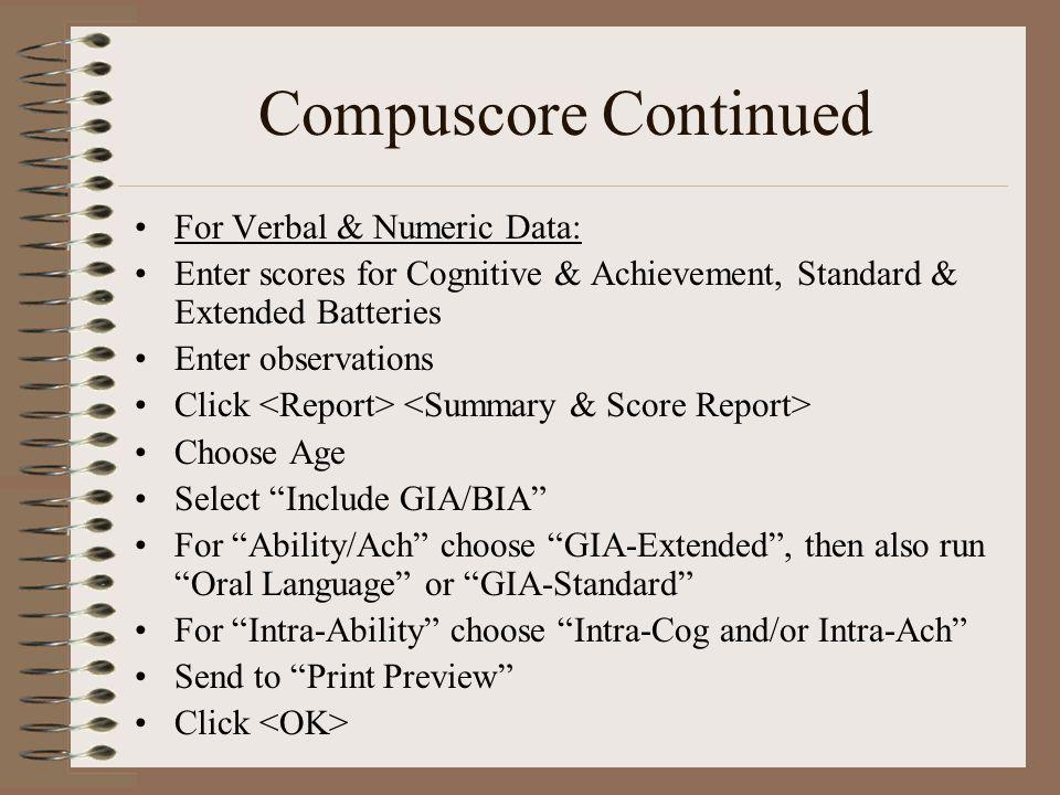 Compuscore Continued For Verbal & Numeric Data: