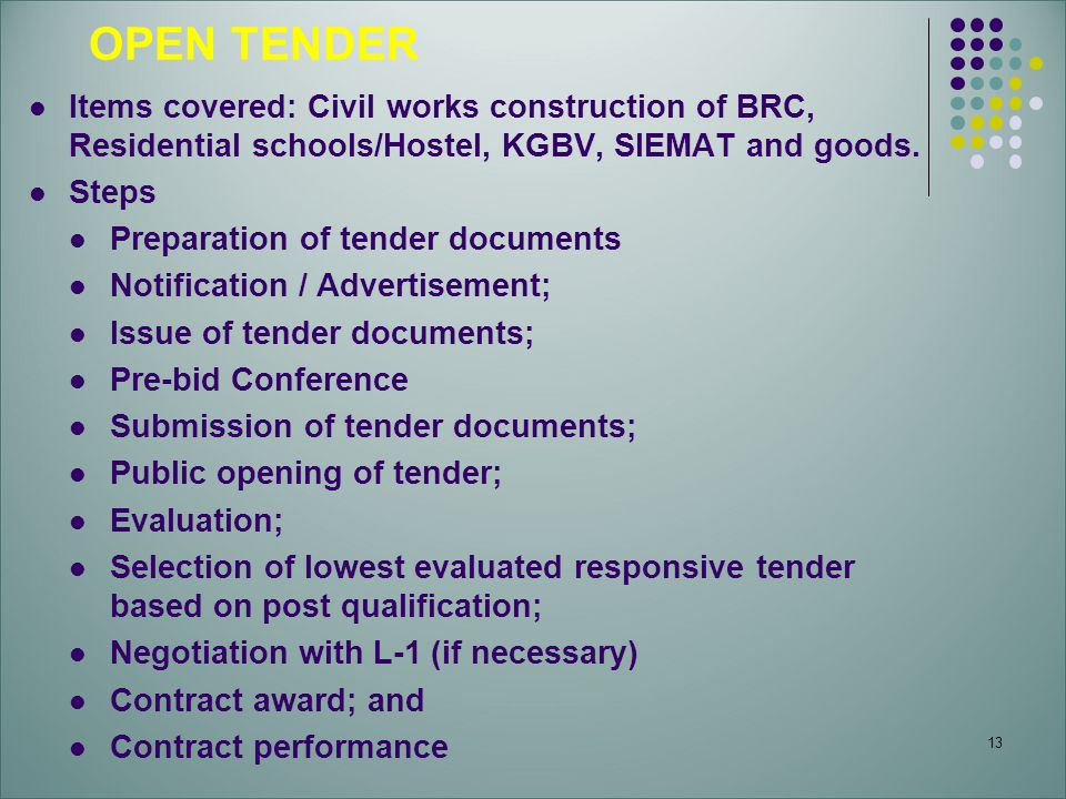 OPEN TENDER Items covered: Civil works construction of BRC, Residential schools/Hostel, KGBV, SIEMAT and goods.
