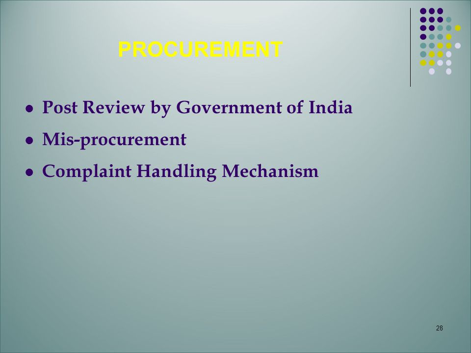 PROCUREMENT Post Review by Government of India Mis-procurement