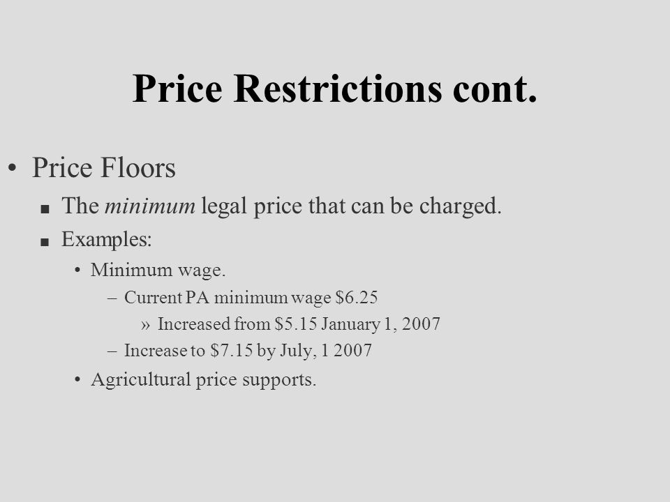 Price Restrictions cont.