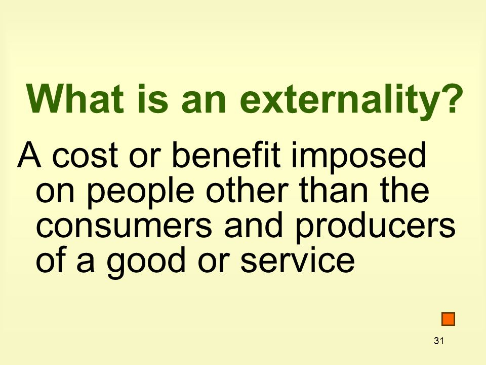 What is an externality.