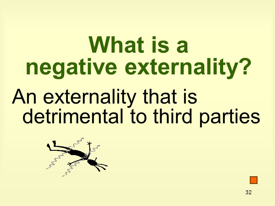 What is a negative externality