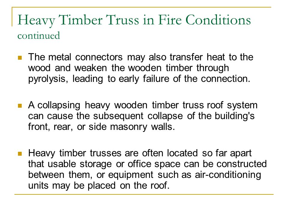 Heavy Timber Truss in Fire Conditions continued