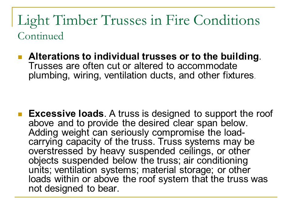Light Timber Trusses in Fire Conditions Continued