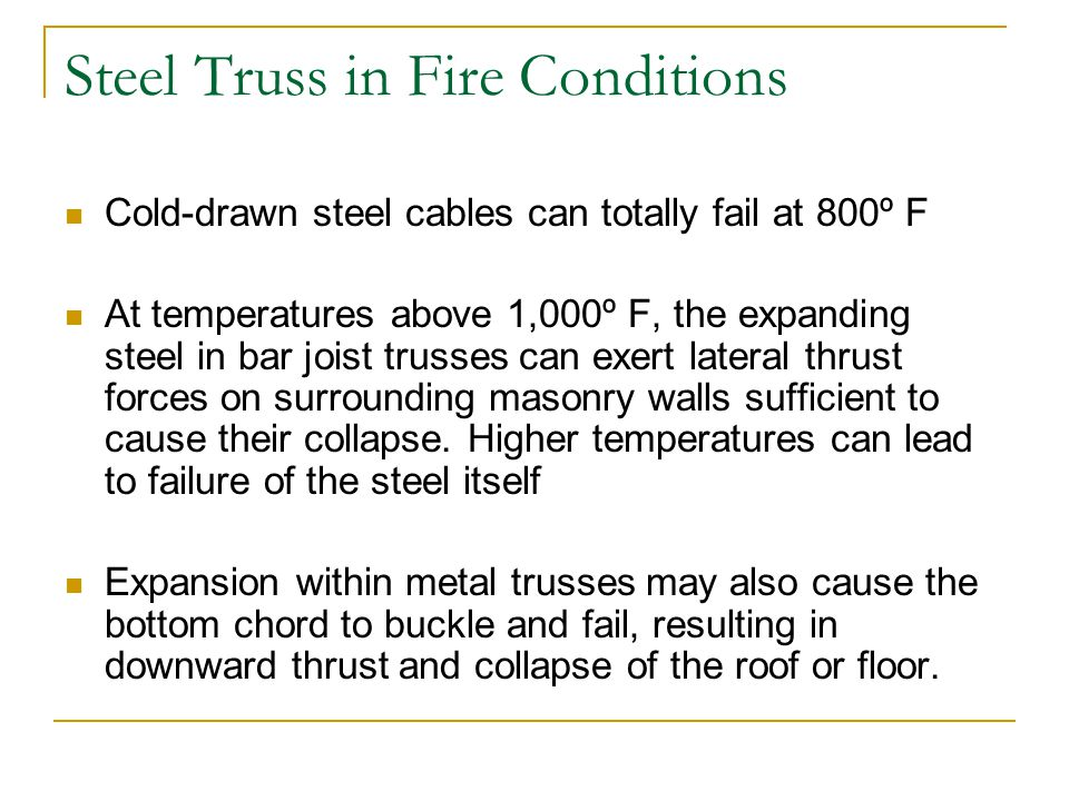 Steel Truss in Fire Conditions