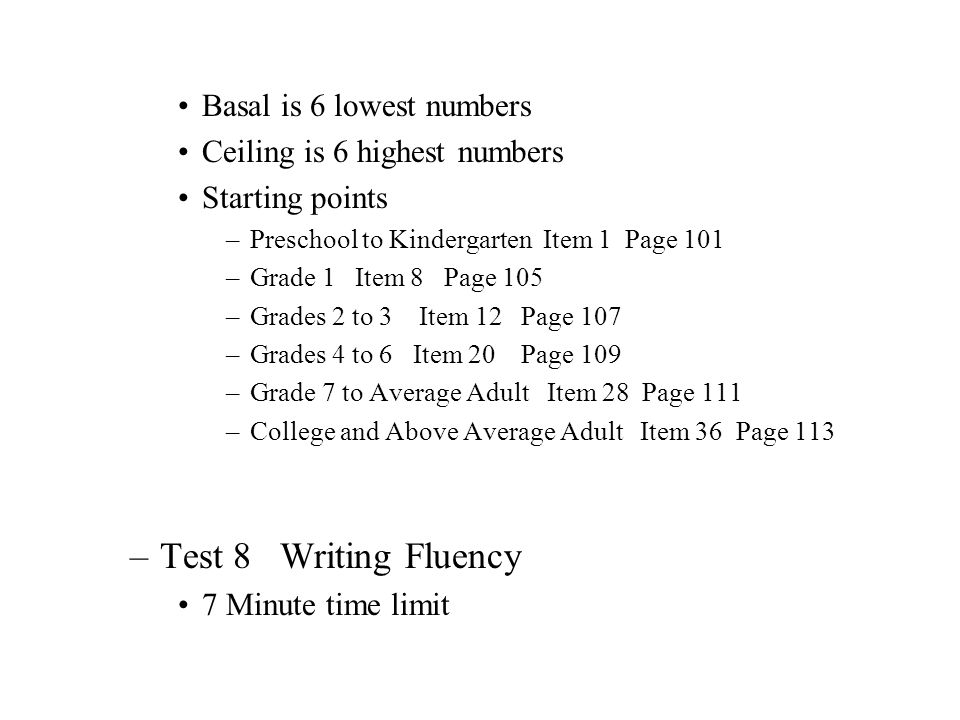 Test 8 Writing Fluency Basal is 6 lowest numbers