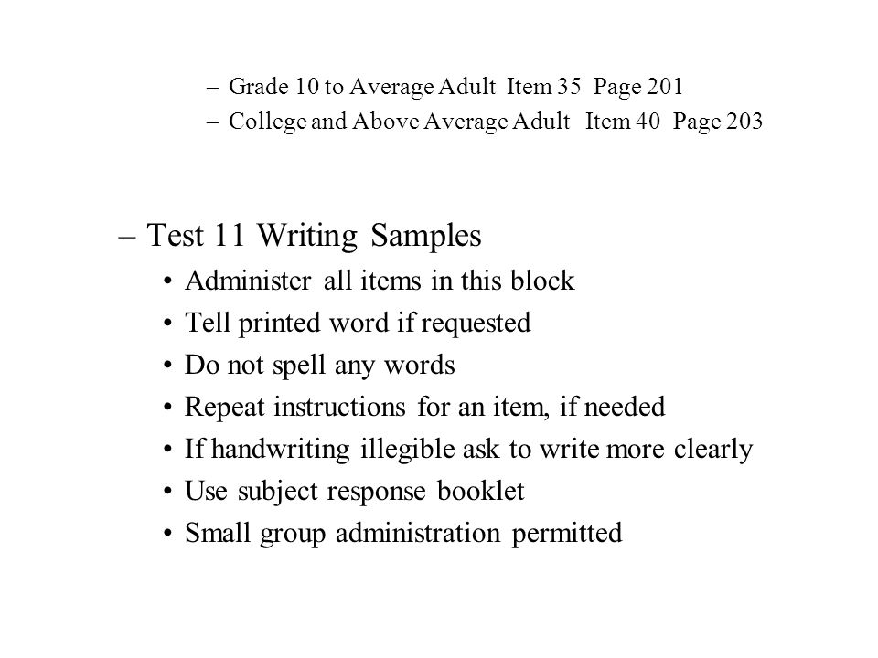 Test 11 Writing Samples Administer all items in this block