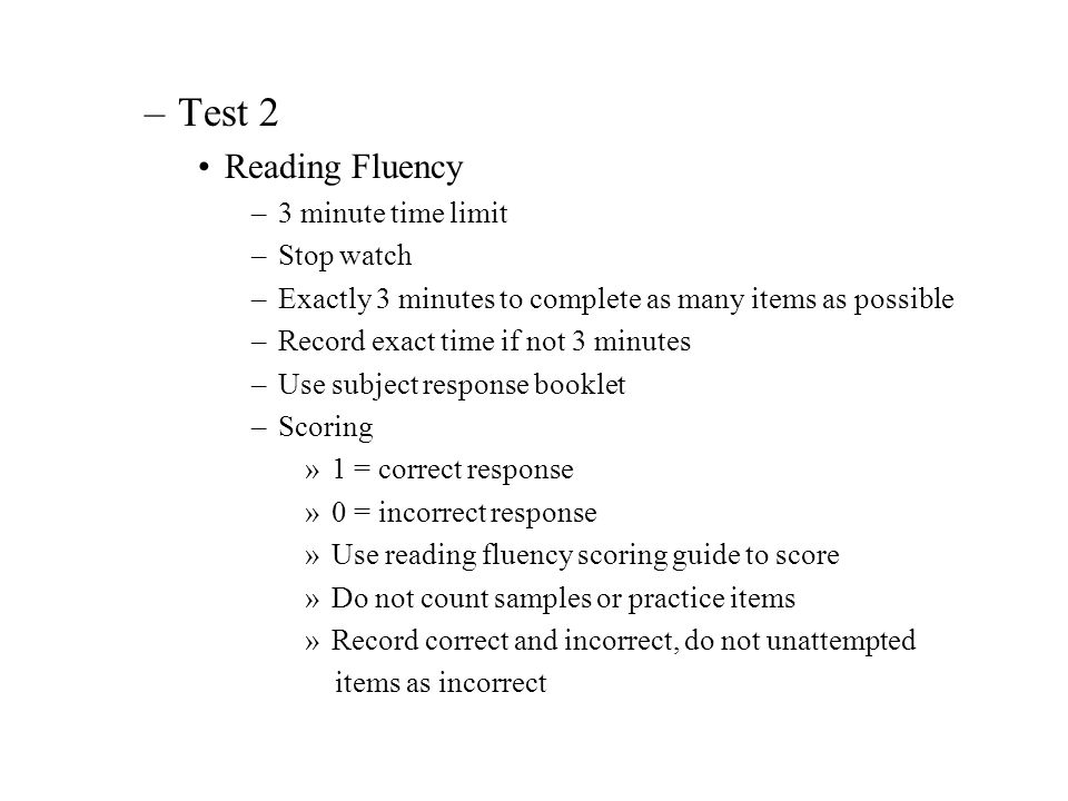 Test 2 Reading Fluency 3 minute time limit Stop watch