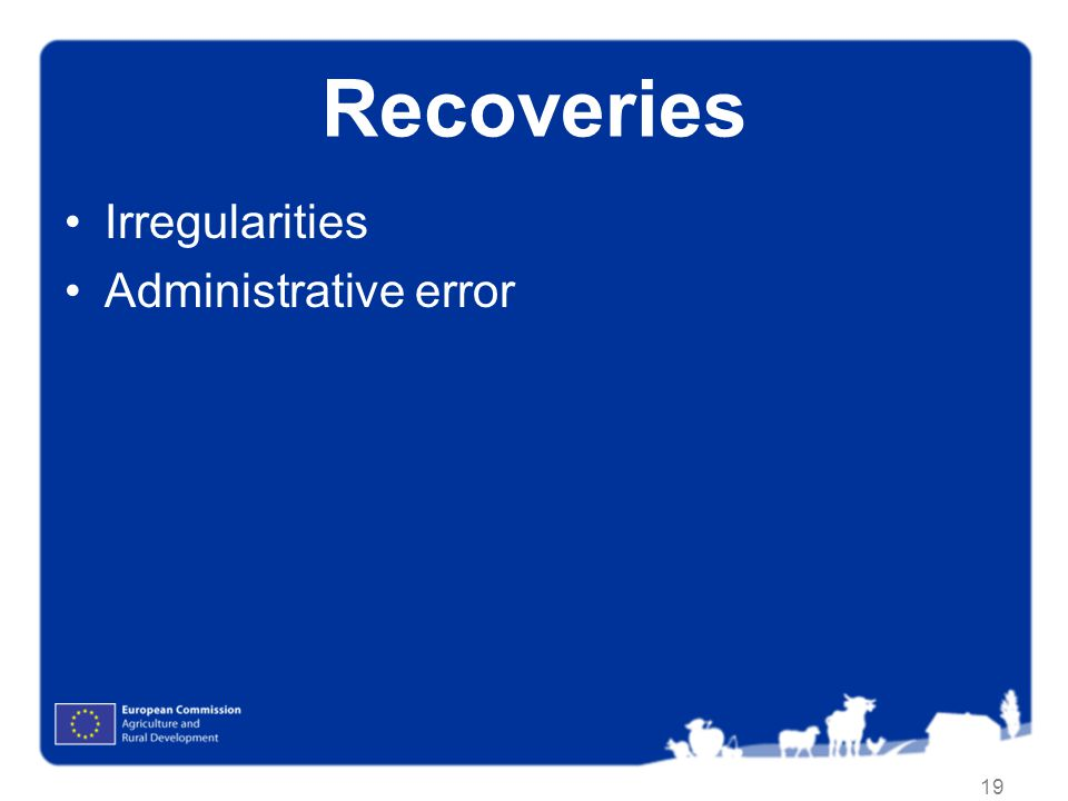 Recoveries Irregularities Administrative error Administrative error