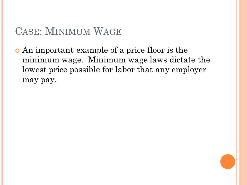 Case: Minimum Wage