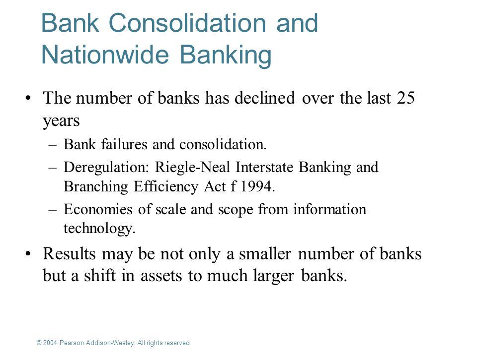 Bank Consolidation and Nationwide Banking