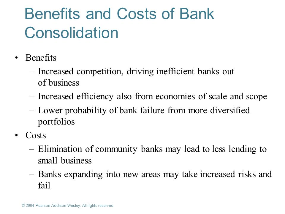 Benefits and Costs of Bank Consolidation
