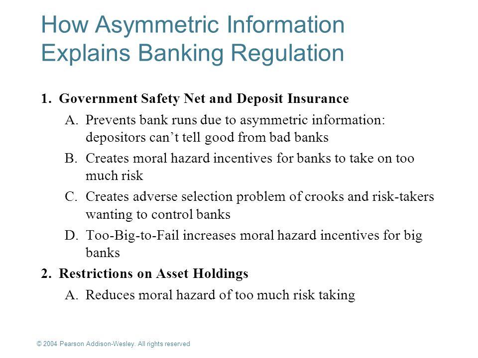 How Asymmetric Information Explains Banking Regulation