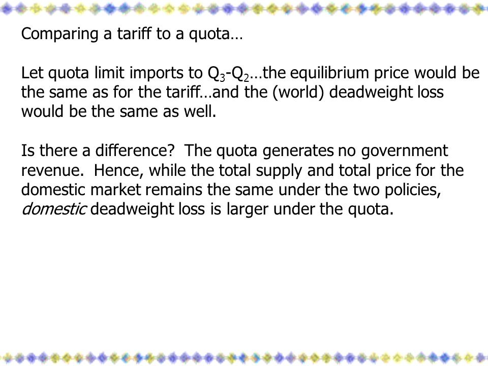 Comparing a tariff to a quota…