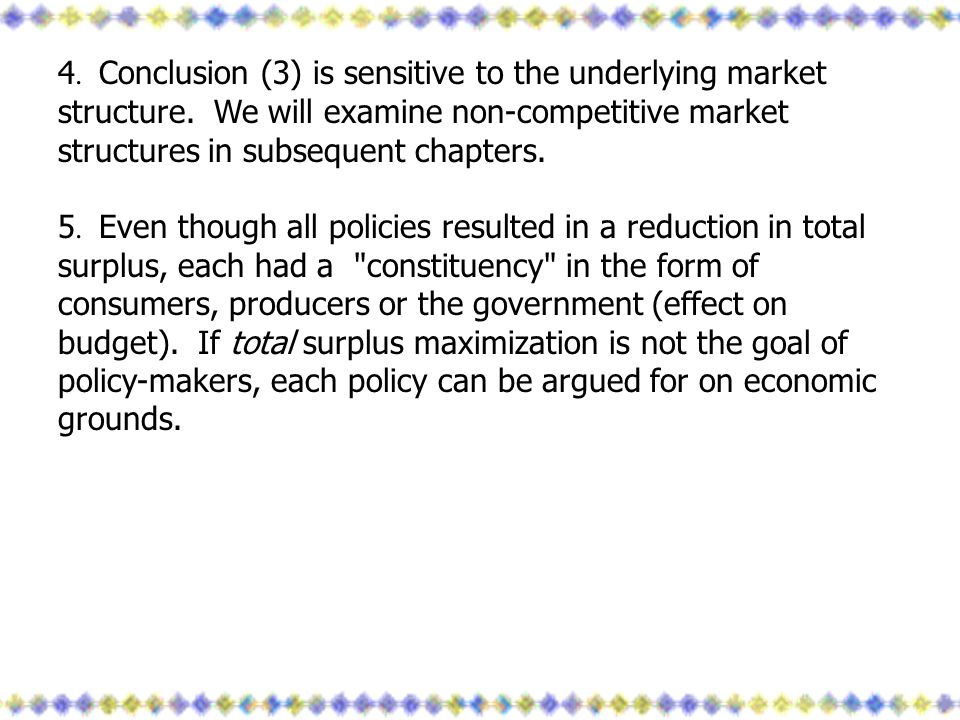 4. Conclusion (3) is sensitive to the underlying market structure