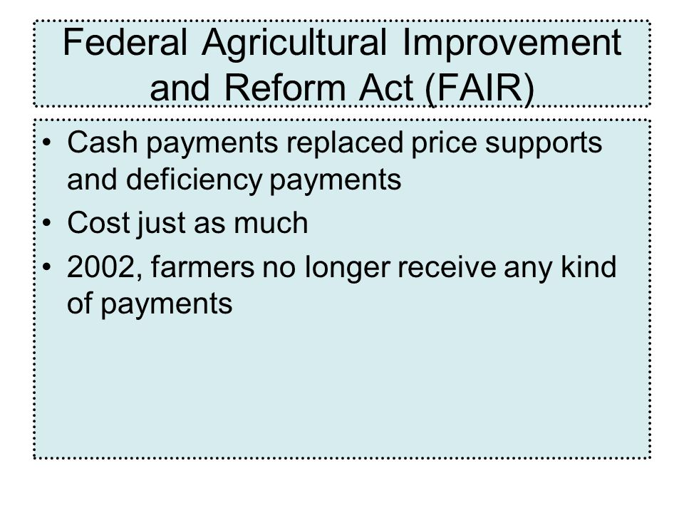 Federal Agricultural Improvement and Reform Act (FAIR)