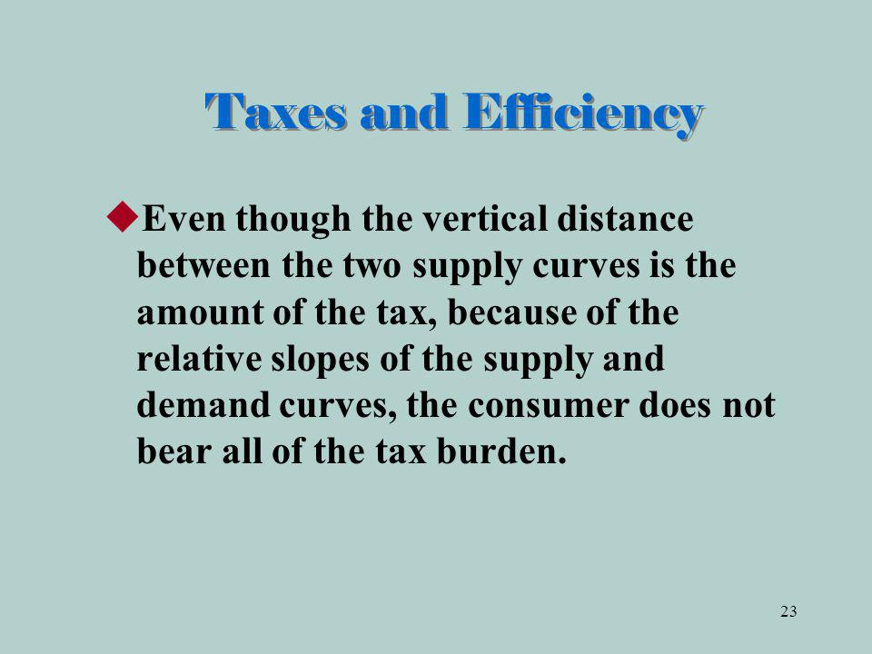 Taxes and Efficiency